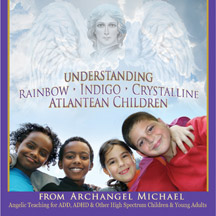Kelly Hampton Training on Rainbow, Indigo, Crystalline and Atlantean Children