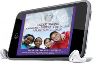 Kelly Hampton Understanding Rainbow, Indigo, Atlantean and Christyal Children