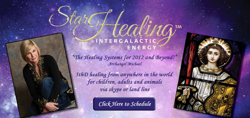 Star Healing Intergalactic Energy - Click Here to Schedule!