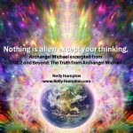 A message from Archangel Michael, channeled by Kelly Hampton